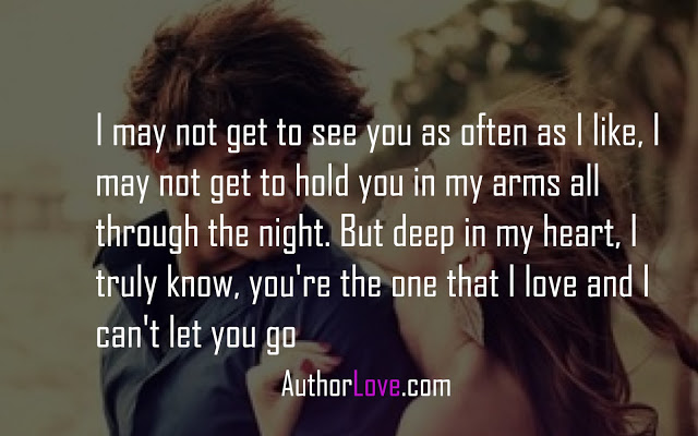 i may not get to see you as often as i like love quotes