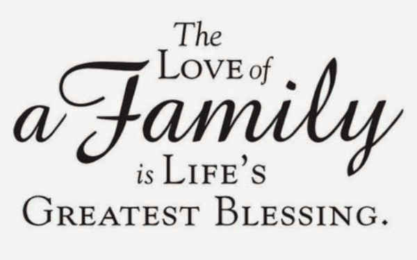 Great The Love Of A Family Is Lifeu0027s Greatest Blessing