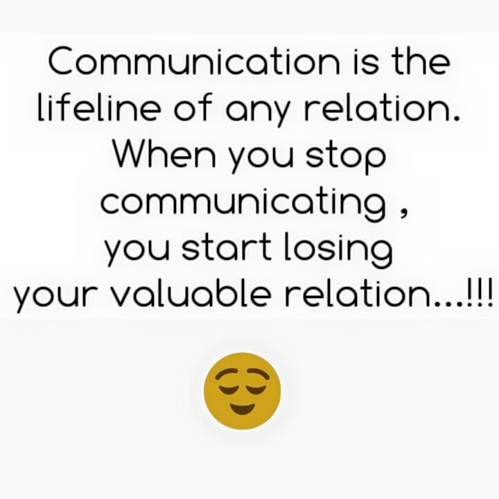 Image of: Communication Skills Communication Is The Lifeline Of Relation When You Stop Communicating You Start Losing Youe Valuable Relationship Medium Love Quotes 136 Author Love